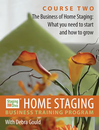 The Business of Home Staging - Course 2
